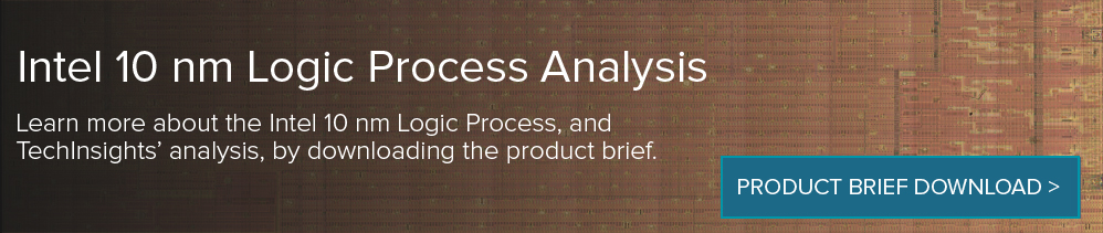 Intel 10nm Logic Process Analysis