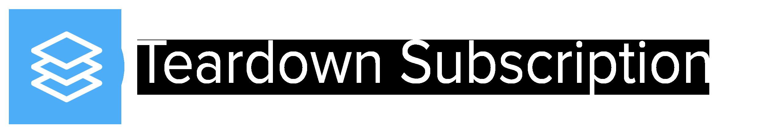 Teardown Subscription