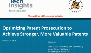 Optimizing Patent Prosecution to Achieve Stronger, More Valuable Patents