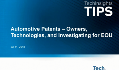 TIPS - Automotive Patents - Owners, Technologies, and Investigating for EoU