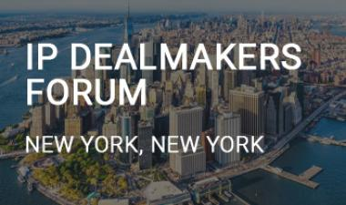IP Dealmakers Forum